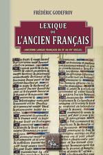 Vente EBooks : Lexique de l'ancien français  - Frédéric Godefroy
