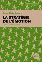 Couverture de La stratégie de l'émotion