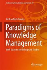 Paradigms of Knowledge Management  - Krishna Nath Pandey