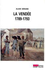 Vente Livre Numérique : La Vendée 1789-1793  - Alain GERARD
