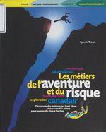 Vente Livre Numérique : Les métiers de l'aventure et du risque  - Sylvain Tesson