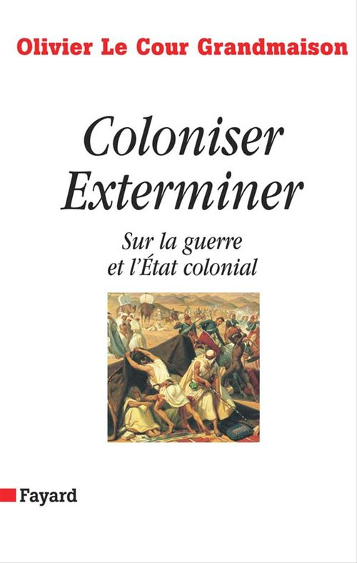 Coloniser. Exterminer