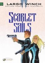 Vente EBooks : Largo Winch T.18 ; scarlet sails  - Éric Giacometti - Jean Van Hamme - Philippe Francq