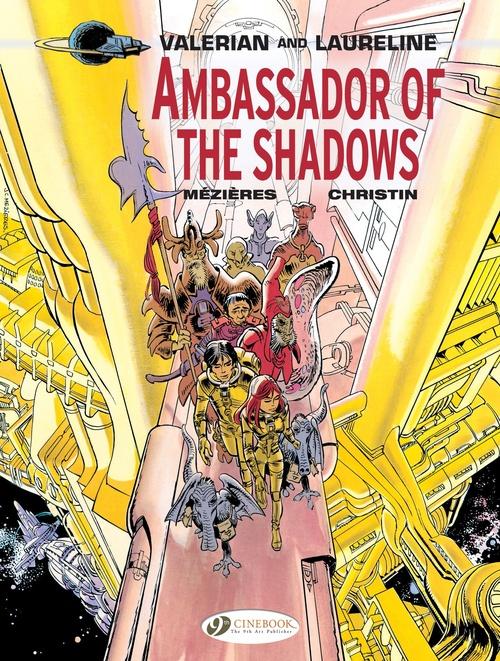 Valerian t.6 ; ambassador of the shadows