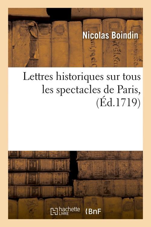 Lettres historiques sur tous les spectacles de paris , (ed.1719)