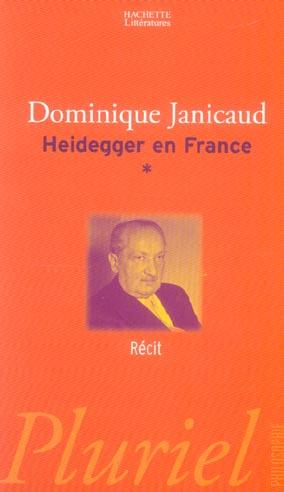 Heidegger en france tome 1 - recit