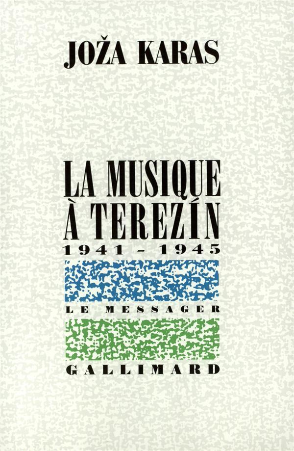 La musique a terezin - (1941-1945)