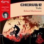 Vente AudioBook : CHERUB (Tome 2) - Trafic  - Robert Muchamore