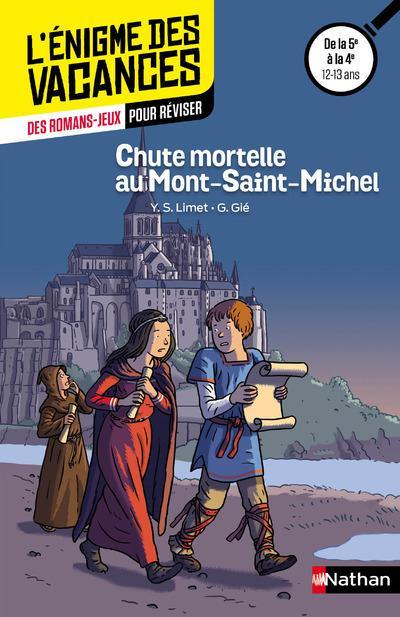 L'ENIGME DES VACANCES COLLEGE ; chute mortelle au Mont-Saint-Michel ; de la 5e à la 4e