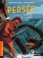 Persée contre le monstre de la mer  - Nicolas Duffaut - Hélène Montardre - Hélène Montarde