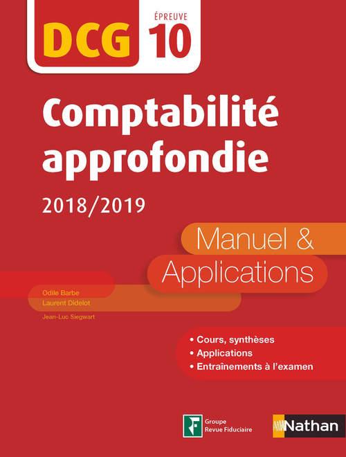 DCG ; comptabilité approfondie ; épreuve 10 ; manuel & applications (édition 2018/2019)