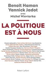 Vente Livre Numérique : La Politique est à nous  - Collectif - Yannick JADOT - Michel WIEVIORKA - Benoît HAMON