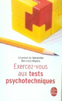 EXERCEZ-VOUS AUX TESTS PSYCHOTECHNIQUES DE SEREVILLE-C+MYERS
