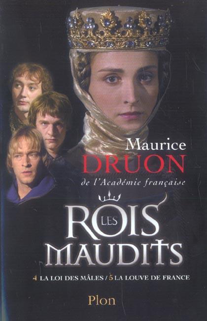 Les Rois Maudits ; T.4 ; La Loi Des Males ; T.5 ; La Louve De France