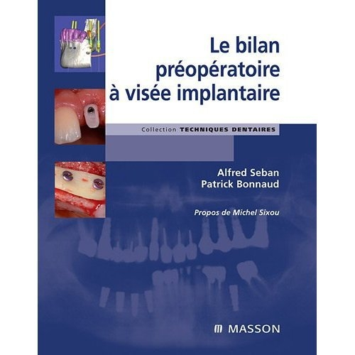 Le Bilan Preoperatoire A Visee Implantaire