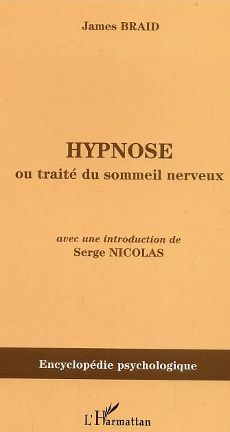 Hypnose ou traité du sommeil nerveux