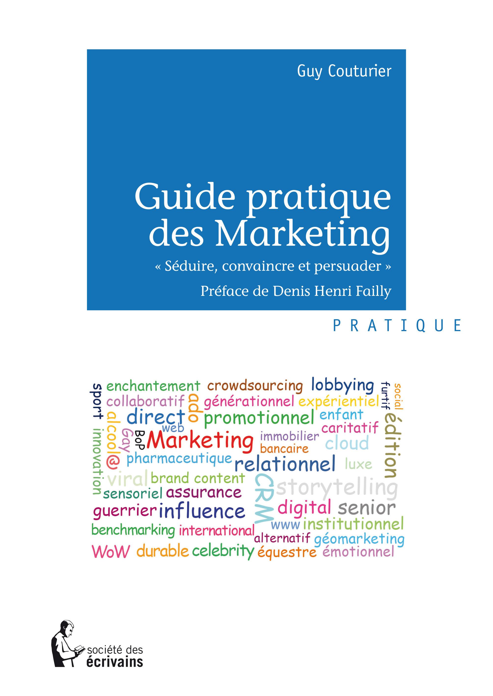 Guide pratique des marketing