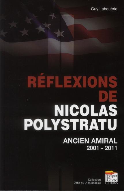 Réflexions de Nicolas Polystratu ; ancien amiral 2001-2011