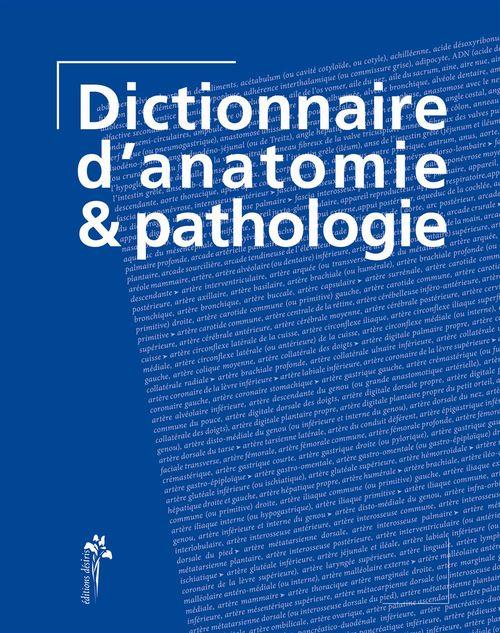dictionnaire d'anatomie et de pathologie