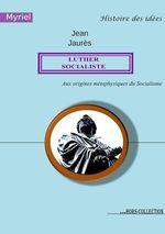 Vente EBooks : Luther socialiste  - Jean Jaurès