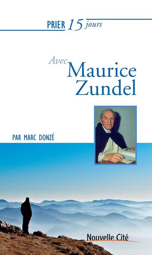prier 15 jours avec... ; Maurice Zundel
