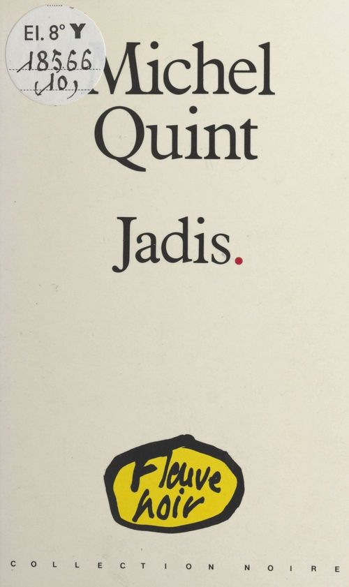 Jadis  - Michel Quint