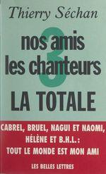 Vente Livre Numérique : Nos amis les chanteurs (3)  - Thierry Séchan