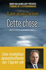 Vente Livre Numérique : Cette chose...  - Jean-Jacques CHARBONIER