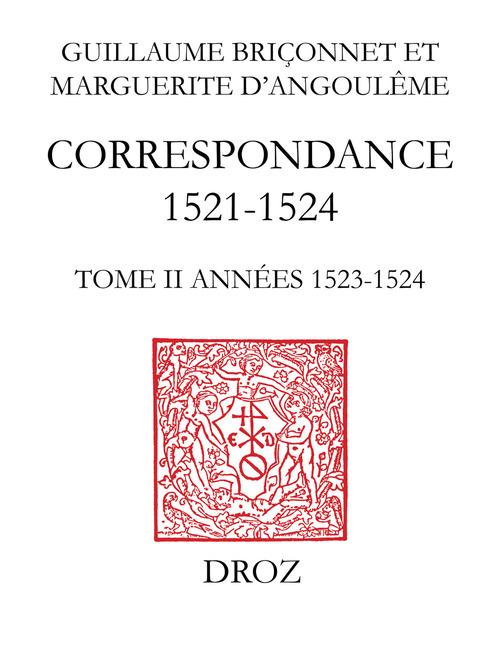 Correspondance  - Michel VEISSIÈRE  - Christine Martineau-Genieys  - Marguerite d'Angoulême  - Guillaume Briçonnet  - Henry Heller
