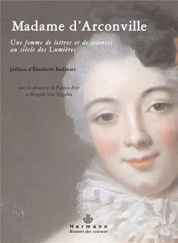 Madame d'Arconville ; 1720-1805