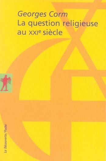 La Question Religieuse Au Xxie Siecle