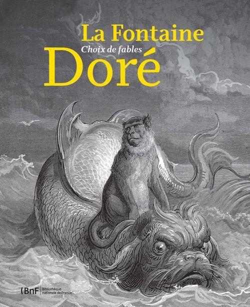 La Fontaine, Doré, choix de fables