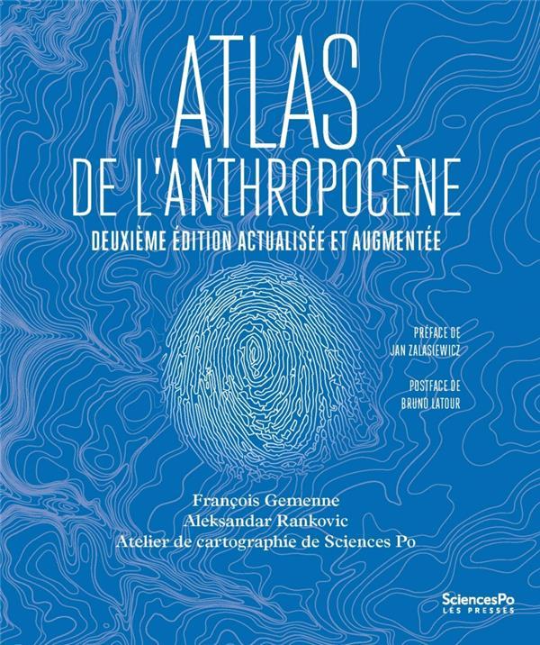 Atlas de l'anthropocène (2e édition)