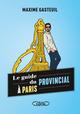 Le guide du provincial à Paris