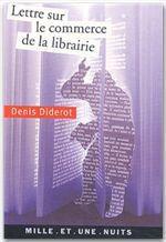 Lettre sur le commerce de la librairie  - DENIS DIDEROT