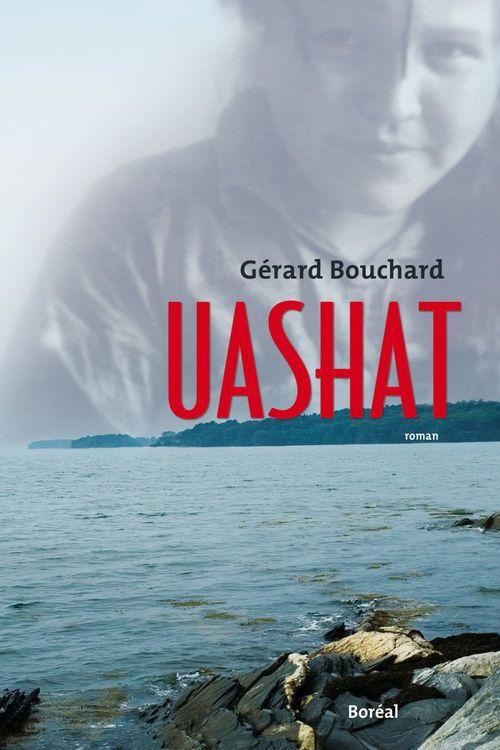 Vente EBooks : Uashat  - Gérard BOUCHARD