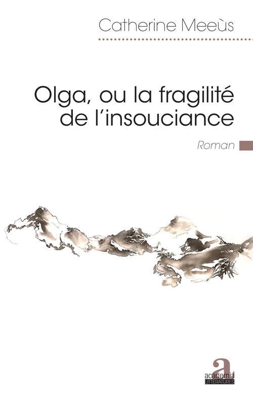 Olga, ou la fragilité de l'insouciance