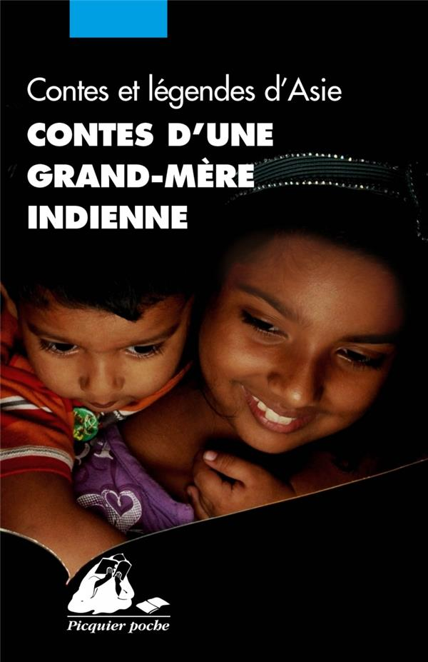 Contes d'une grand-mere indienne