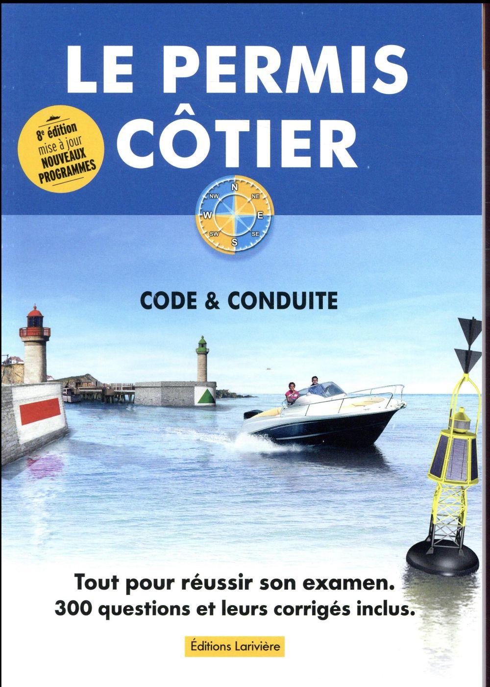 Le permis côtier ; code & conduite (8e édition)