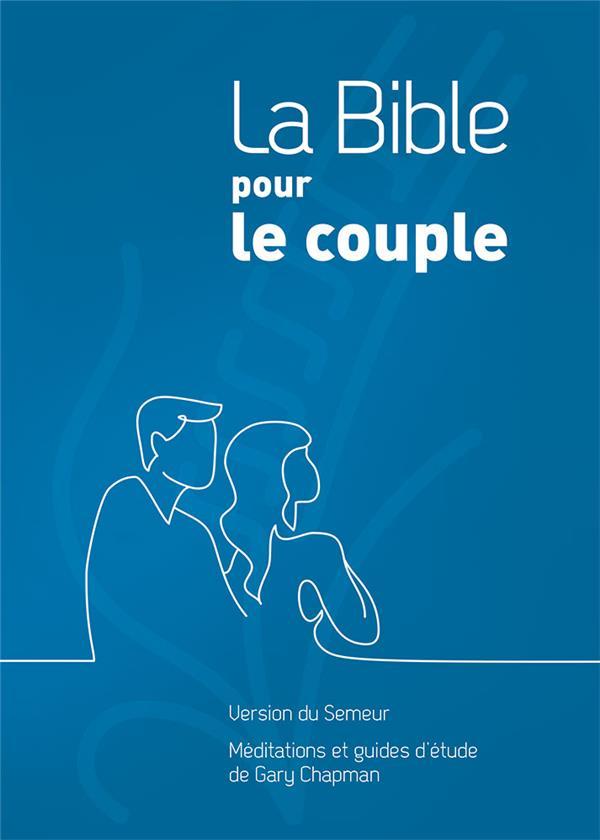 La Bible pour le couple ; méditations et guides d'étude