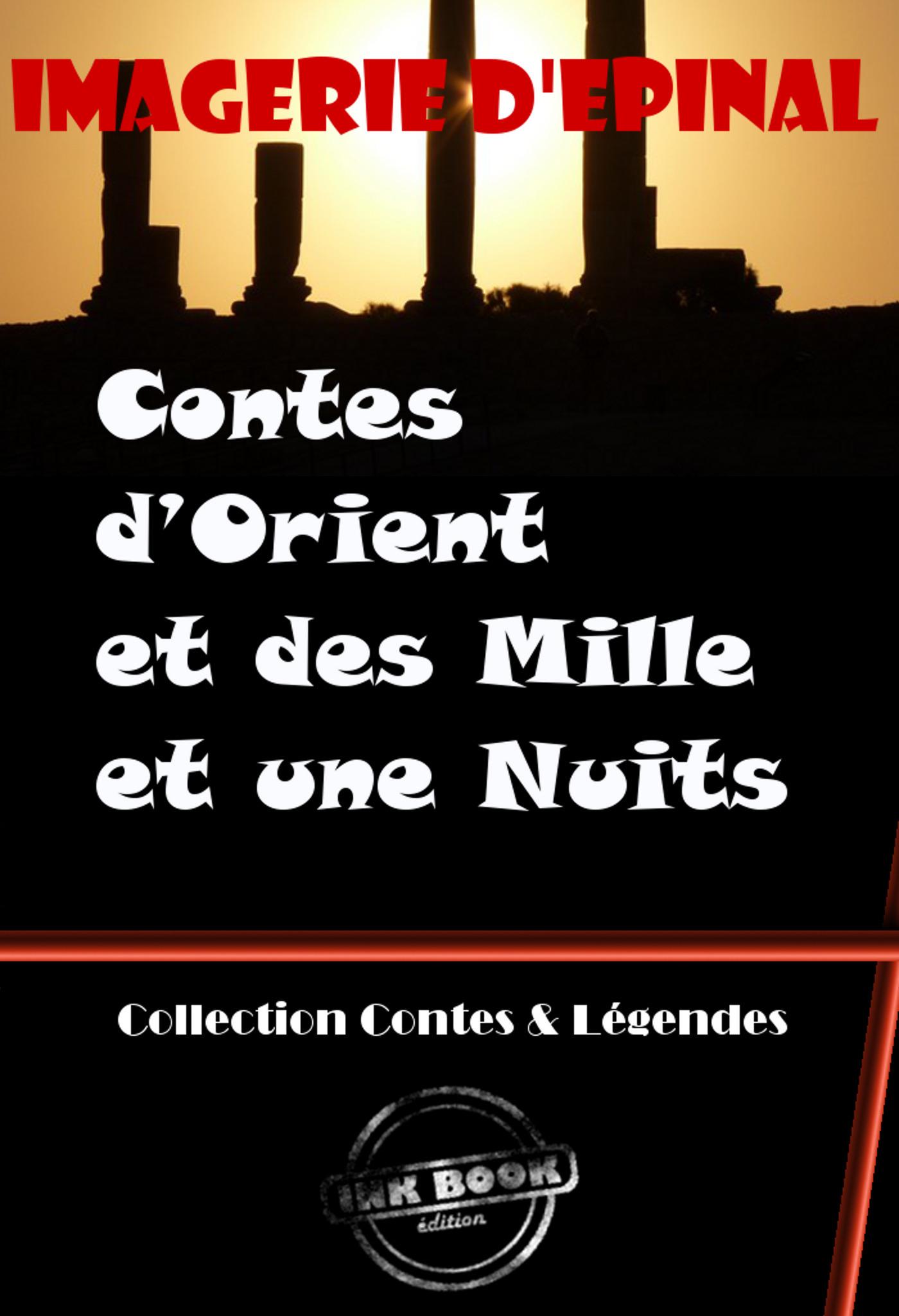 Contes d´Orient et des Mille et une Nuits (Images d'Epinal)