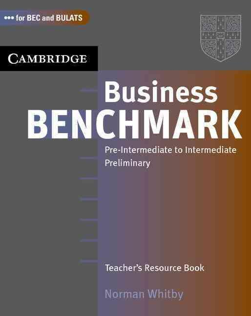BUSINESS BENCHMARK PRE-INTERMEDIATE TO INTERMEDIATE TEACHER BOOK