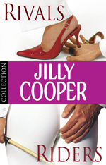 Jilly Cooper: Rivals and Riders  - Cooper Jilly