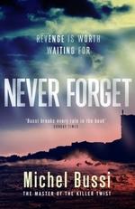 Vente EBooks : Never Forget  - Michel BUSSI