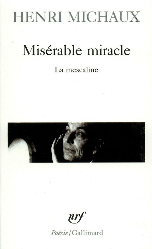 Miserable miracle ; la mescaline