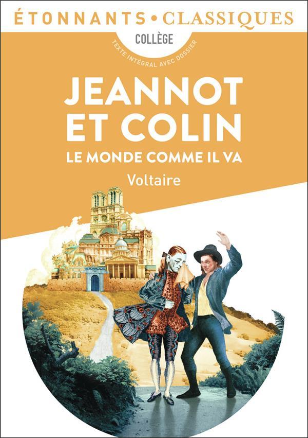 Jeannot et Colin ; le monde comme il va