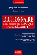 Vente Livre Numérique : Dictionnaire de la gestion des risques et de la sécurité  - Jacques Charbonnier