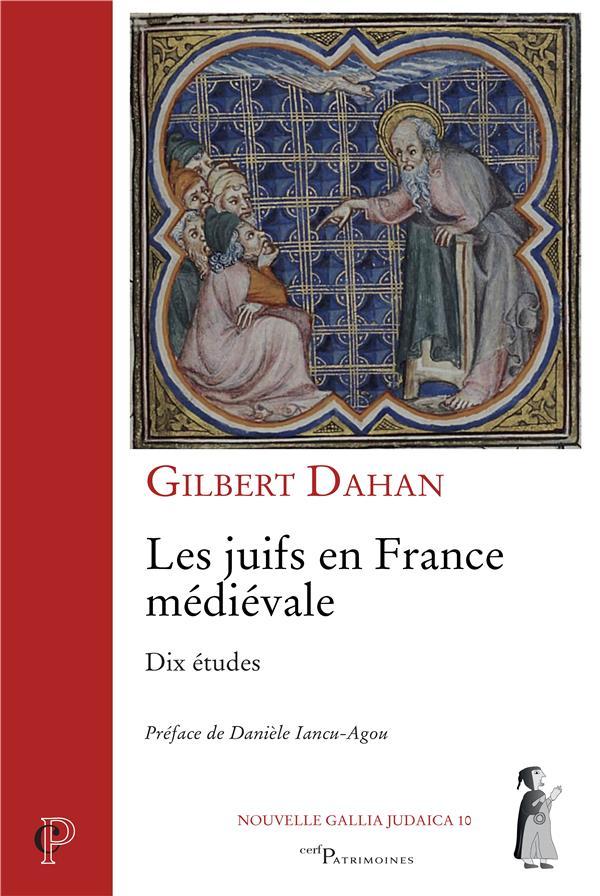 Les juifs en France médiévale ; dix études