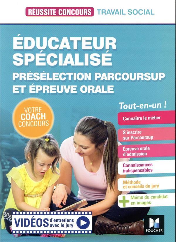 REUSSITE CONCOURS  -  EDUCATEUR SPECIALISE  -  PRESELECTION PARCOURSUP ET EPREUVE ORALE  -  TOUT-EN-UN