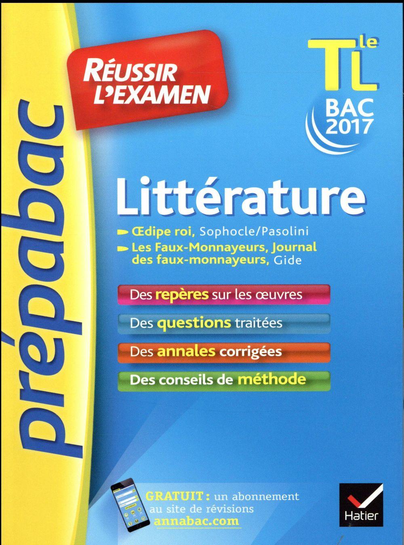 prépabac réussir l'examen ; littérature ; terminale L ; bac 2017